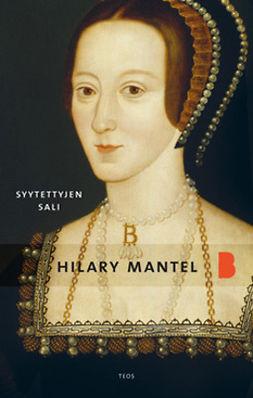 Mantel, Hilary - Syytettyjen sali, e-bok