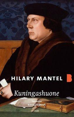 Mantel, Hilary - Kuningashuone, e-kirja