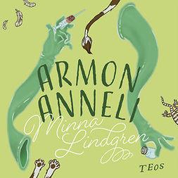 Lindgren, Minna - Armon Anneli, äänikirja