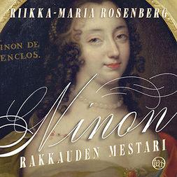 Rosenberg, Riikka-Maria - Ninon - rakkauden mestari, äänikirja