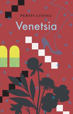 Lassila, Pertti - Venetsia, e-kirja