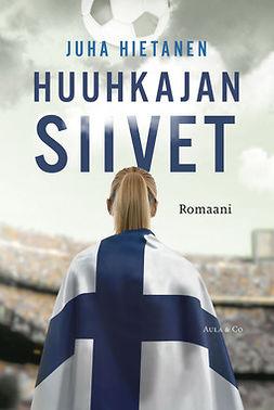 Hietanen, Juha - Huuhkajan siivet, e-kirja