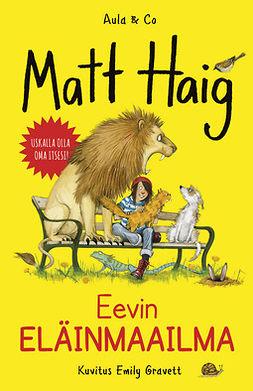 Haig, Matt - Eevin eläinmaailma, e-kirja