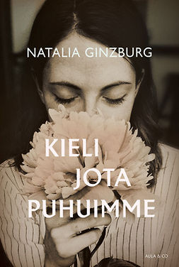 Ginzburg, Natalia - Kieli jota puhuimme, e-kirja
