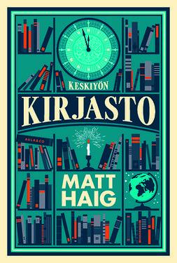 Haig, Matt - Keskiyön kirjasto, e-kirja