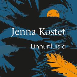 Kostet, Jenna - Linnunluisia, äänikirja