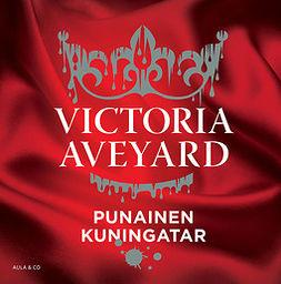 Aveyard, Victoria - Punainen kuningatar, äänikirja