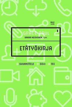 Paul, Grace - Etätyökirja – Suunnittele. Sovi. Tee, e-kirja