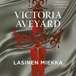 Aveyard, Victoria - Lasinen miekka, äänikirja