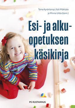 Kyrönlampi, Taina - Esi- ja alkuopetuksen käsikirja, ebook