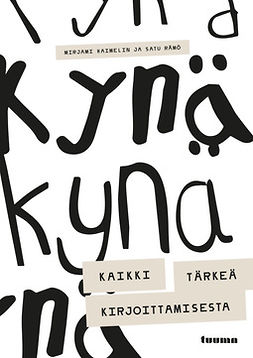 Haimelin, Mirjami - Kynä - Kaikki tärkeä kirjoittamisesta, e-kirja
