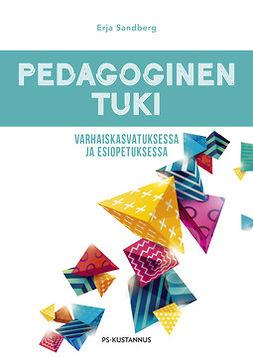 Sandberg, Erja - Pedagoginen tuki varhaiskasvatuksessa ja esiopetuksessa, e-kirja