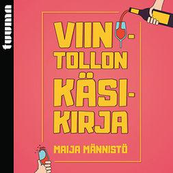 Männistö, Maija - Viinitollon käsikirja, äänikirja
