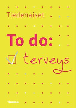 - To do: terveys, ebook