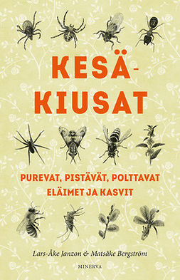 Bergström, Matsåke - Kesäkiusat: Purevat, pistävät, polttavat eläimet ja kasvit, ebook