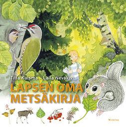 Kuisma, Titta - Lapsen oma metsäkirja, e-kirja