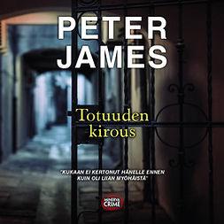 James, Peter - Totuuden kirous, äänikirja