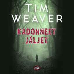 Weaver, Tim - Kadonneet jäljet, audiobook