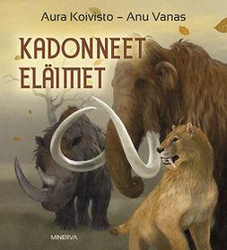 Koivisto, Aura - Kadonneet eläimet, e-kirja