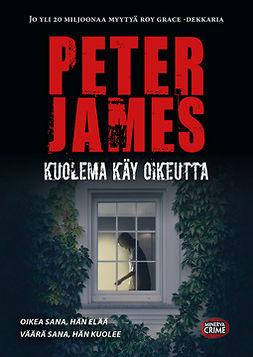 James, Peter - Kuolema käy oikeutta, ebook