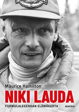 Hamilton, Maurice - Niki Lauda: Formulalegendan elämäkerta, e-kirja