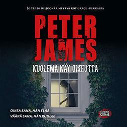 James, Peter - Kuolema käy oikeutta, audiobook