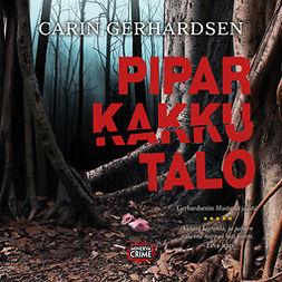 Gerhardsen, Carin - Piparkakkutalo, äänikirja