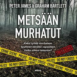 James, Peter - Metsään murhatut, äänikirja
