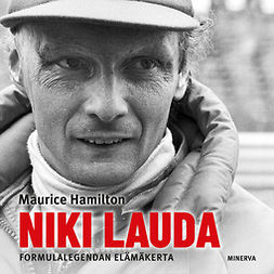 Hamilton, Maurice - Niki Lauda: Formulalegendan elämäkerta, äänikirja