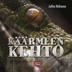Niskanen, Jukka - Käärmeen kehto, äänikirja