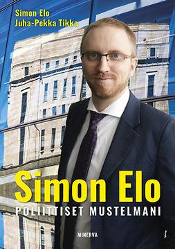 Elo, Simon; Tikka - Simon Elo: Poliittiset mustelmani, e-kirja