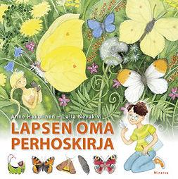 Hakulinen, Anne; Nevakivi - Lapsen oma perhoskirja, e-kirja