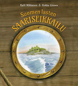 Mikkanen, Raili - Suomen lasten saariseikkailu, e-kirja