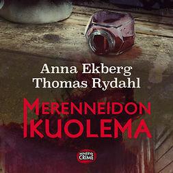 Ekberg, Anna - Merenneidon kuolema, äänikirja