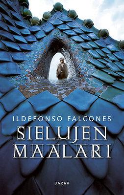 Falcones, Ildefonso - Sielujen maalari, e-kirja