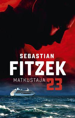 Fitzek, Sebastian - Matkustaja 23, e-kirja