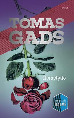 Gads, Tomas - Hymytyttö, ebook