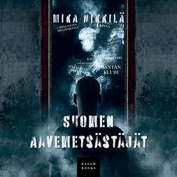 Nikkilä, Mika - Suomen Aavemetsästäjät, äänikirja