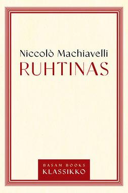 Machiavelli, Niccolò - Ruhtinas, e-kirja