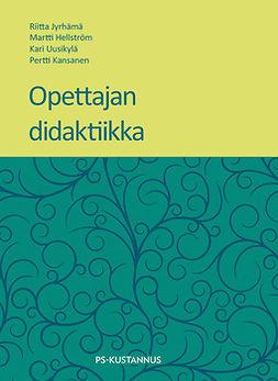 Hellström, Martti - Opettajan didaktiikka, e-kirja