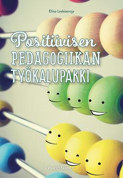 Leskisenoja, Eliisa - Positiivisen pedagogiikan työkalupakki, e-kirja