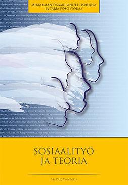 Mäntysaari, Mikko - Sosiaalityö ja teoria, ebook