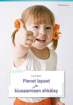 Repo, Laura - Pienet lapset ja kiusaamisen ehkäisy, ebook