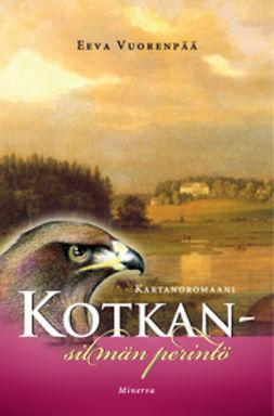 Vuorenpää, Eeva - Kotkansilmän perintö: kartanoromaani, e-kirja