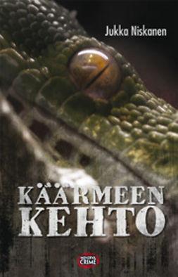 Niskanen, Jukka - Käärmeen kehto, ebook