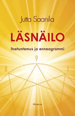 Saanila, Jutta - Läsnäilo - Itsetuntemus ja enneagrammi, e-kirja