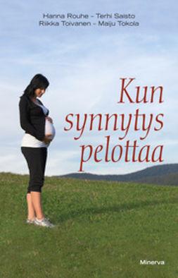 Rouhe, Hanna - Kun synnytys pelottaa, e-kirja