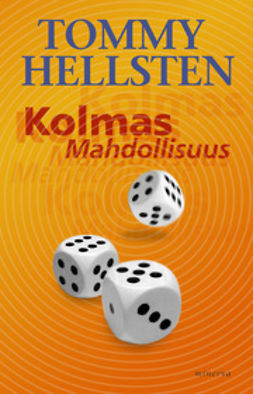 Hellsten, Tommy - Kolmas mahdollisuus, ebook