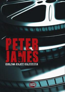James, Peter - Kuolema kulkee kulisseissa, e-kirja