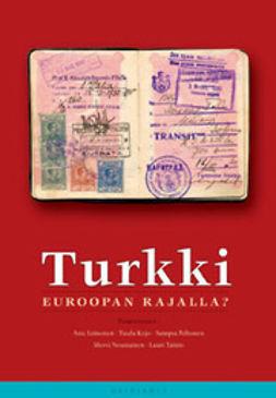 Leinonen, Anu - Turkki : Euroopan rajalla?, e-kirja